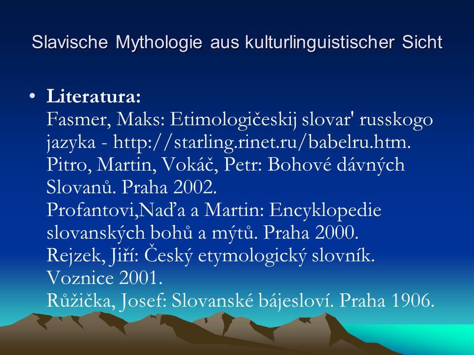 Slavische Mythologie aus kulturlinguistischer Sicht