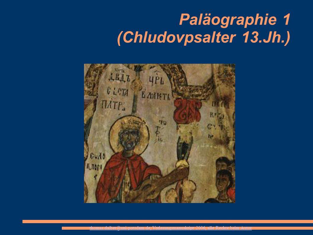 Paläographie 1 (Chludovpsalter 13.Jh.)