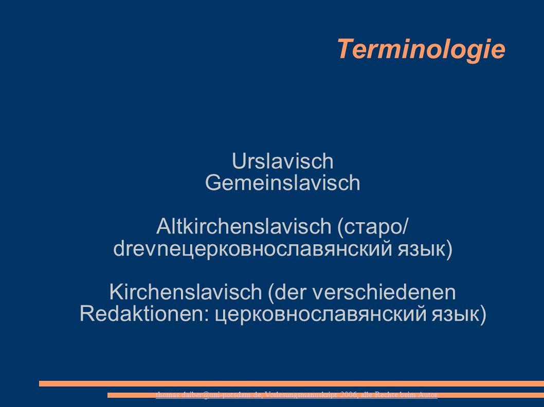 Altkirchenslavisch (старо/ drevneцерковнославянский язык)