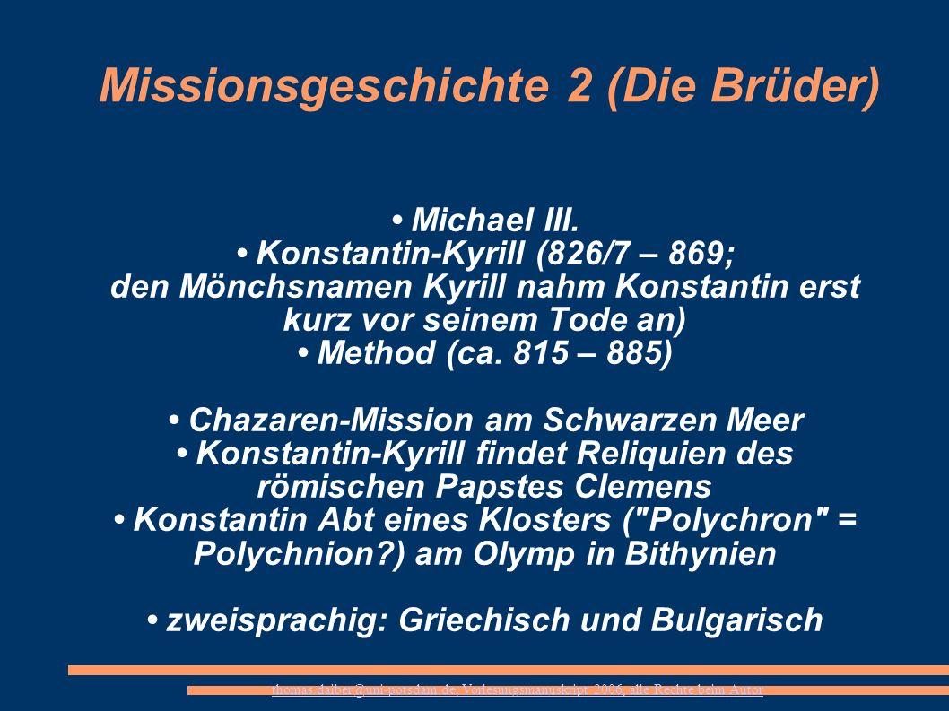 Missionsgeschichte 2 (Die Brüder)