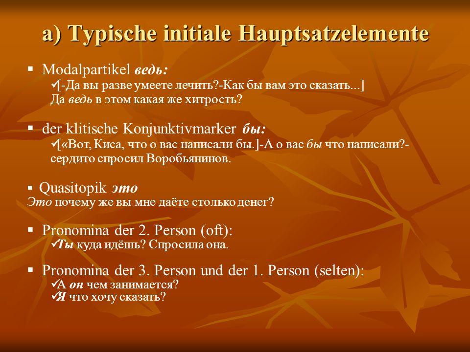 a) Typische initiale Hauptsatzelemente