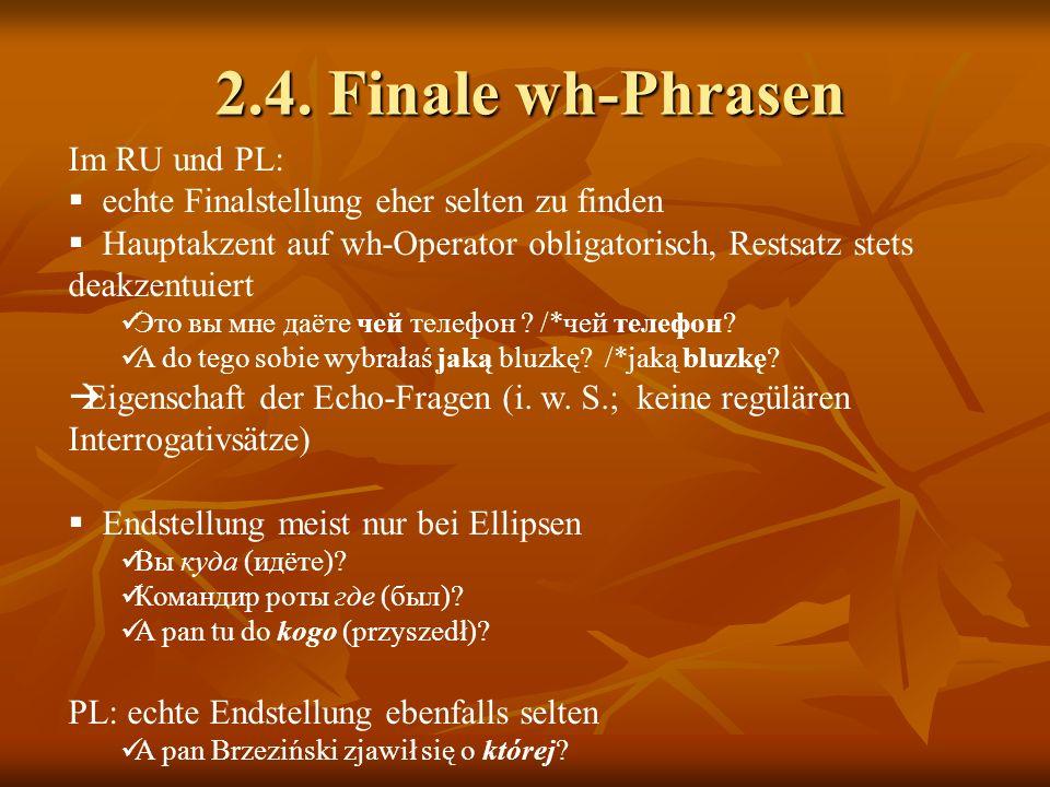 2.4. Finale wh-Phrasen Im RU und PL: