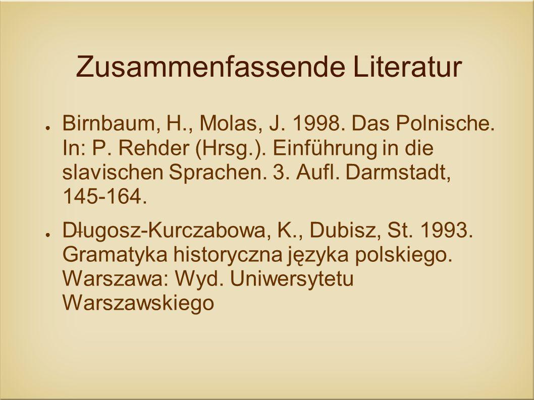 Zusammenfassende Literatur