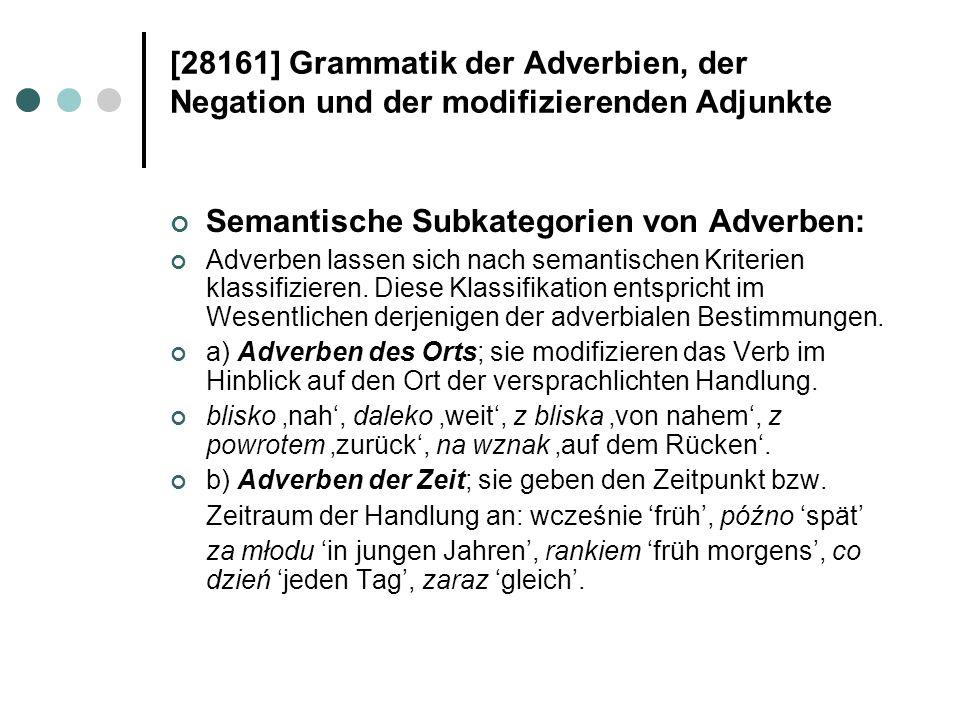 Semantische Subkategorien von Adverben: