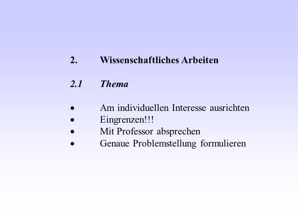 2. Wissenschaftliches Arbeiten