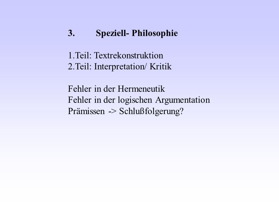 3. Speziell- Philosophie