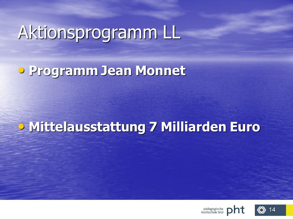 Aktionsprogramm LL Programm Jean Monnet