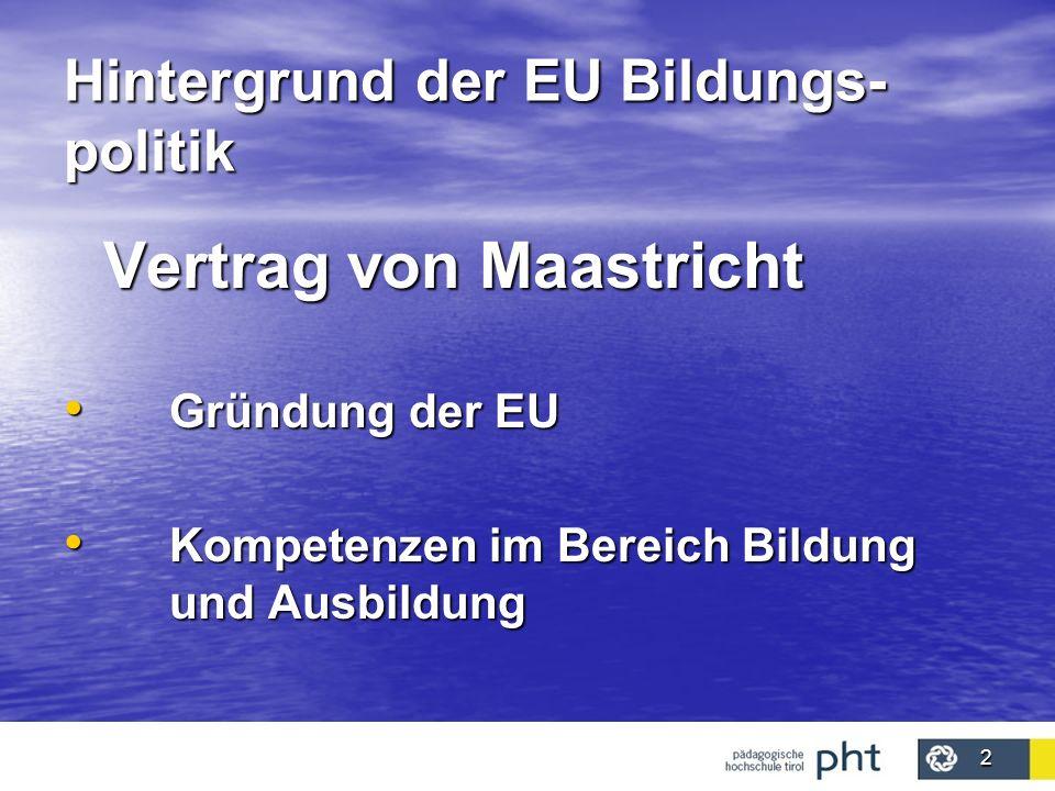 Hintergrund der EU Bildungs-politik