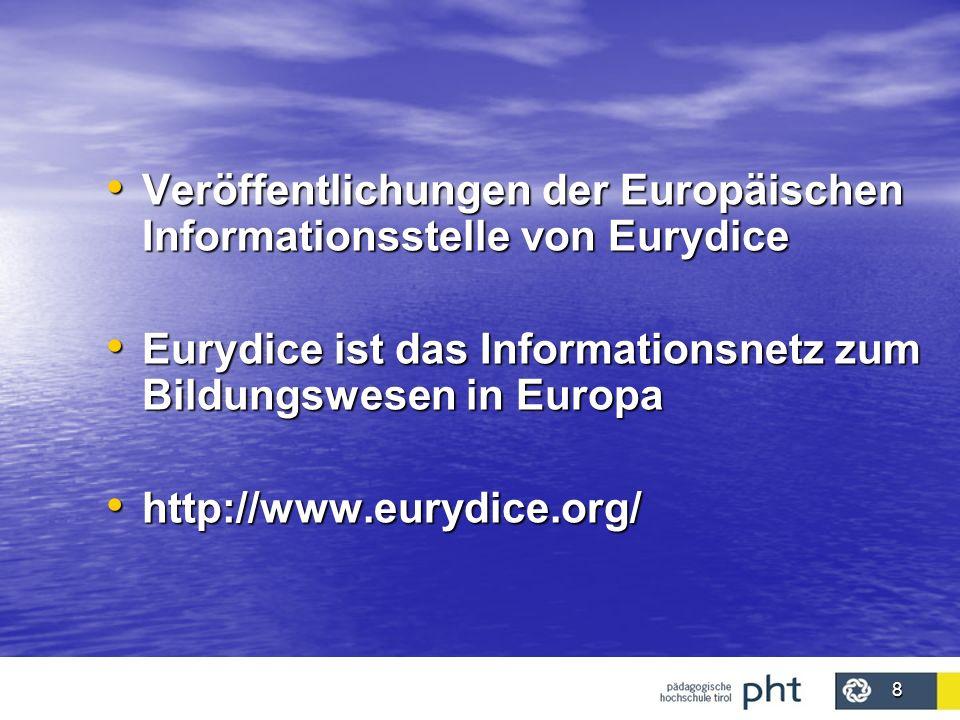 Veröffentlichungen der Europäischen Informationsstelle von Eurydice
