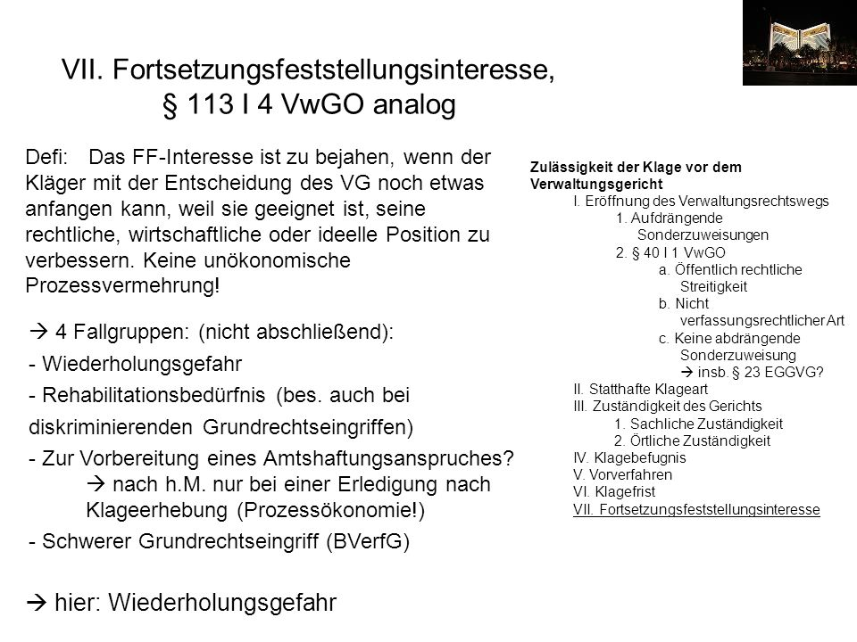 VII. Fortsetzungsfeststellungsinteresse, § 113 I 4 VwGO analog