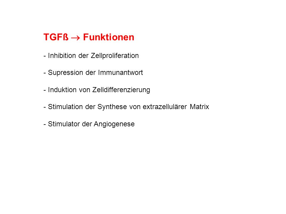 TGFß  Funktionen Inhibition der Zellproliferation