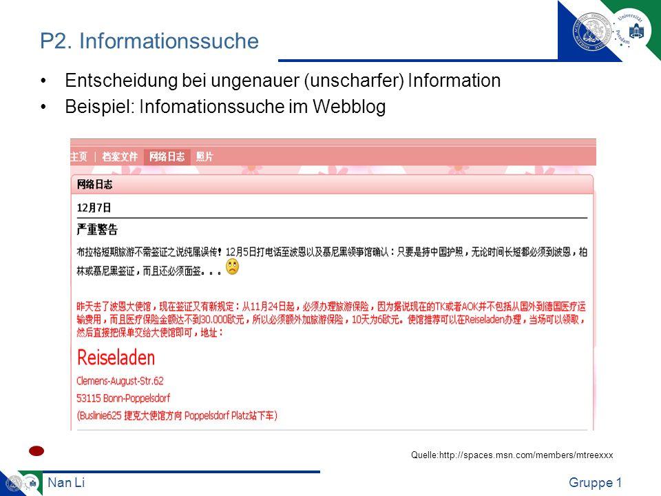 P2. Informationssuche Entscheidung bei ungenauer (unscharfer) Information. Beispiel: Infomationssuche im Webblog.
