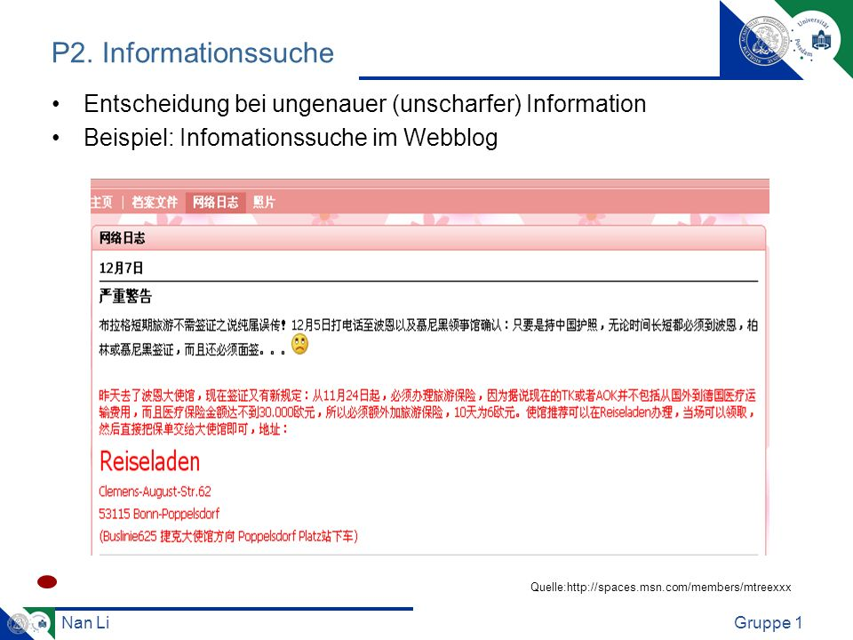 P2. InformationssucheEntscheidung bei ungenauer (unscharfer) Information. Beispiel: Infomationssuche im Webblog.