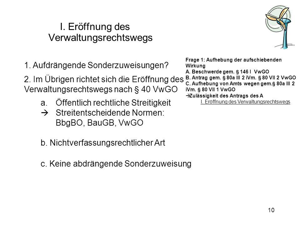 I. Eröffnung des Verwaltungsrechtswegs