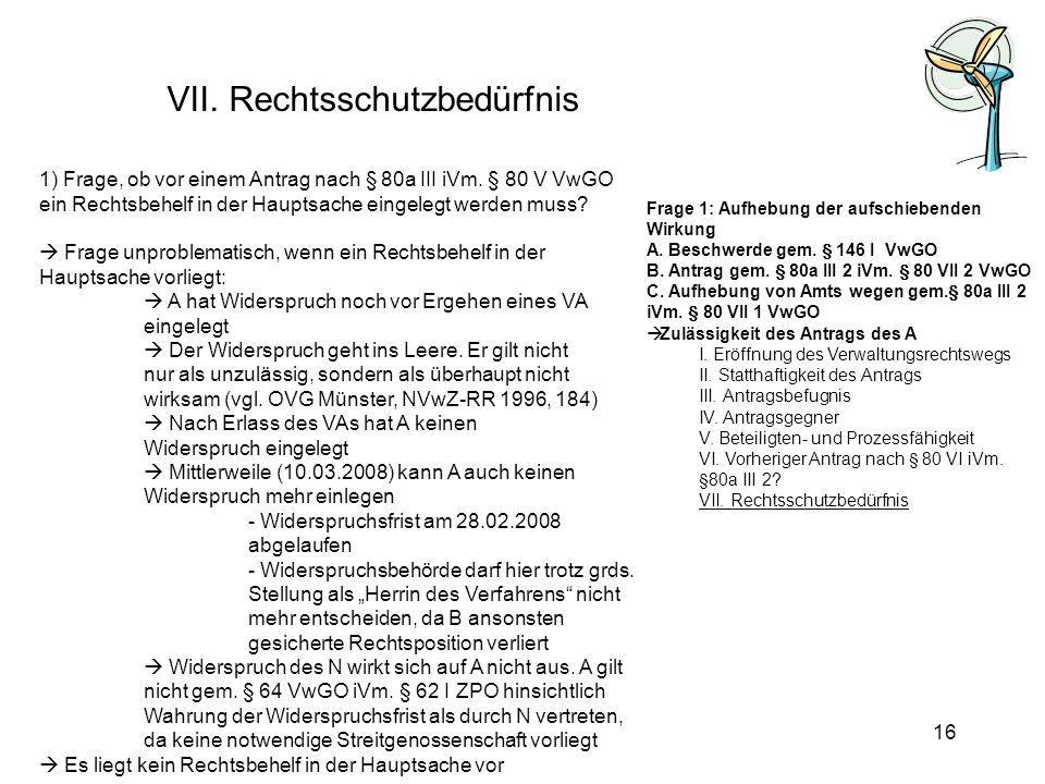 VII. Rechtsschutzbedürfnis