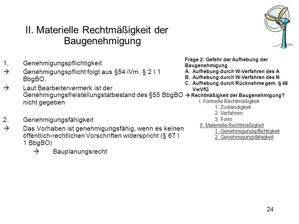 II. Materielle Rechtmäßigkeit der Baugenehmigung