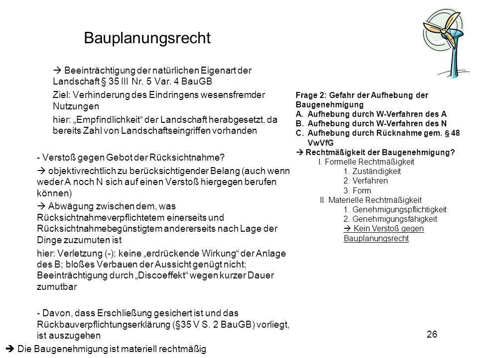 Bauplanungsrecht Beeinträchtigung der natürlichen Eigenart der Landschaft § 35 III Nr. 5 Var. 4 BauGB.