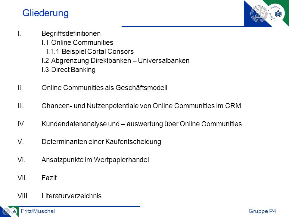 Gliederung I. Begriffsdefinitionen I.1 Online Communities