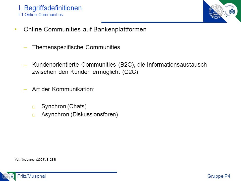 I. Begriffsdefinitionen I.1 Online Communities