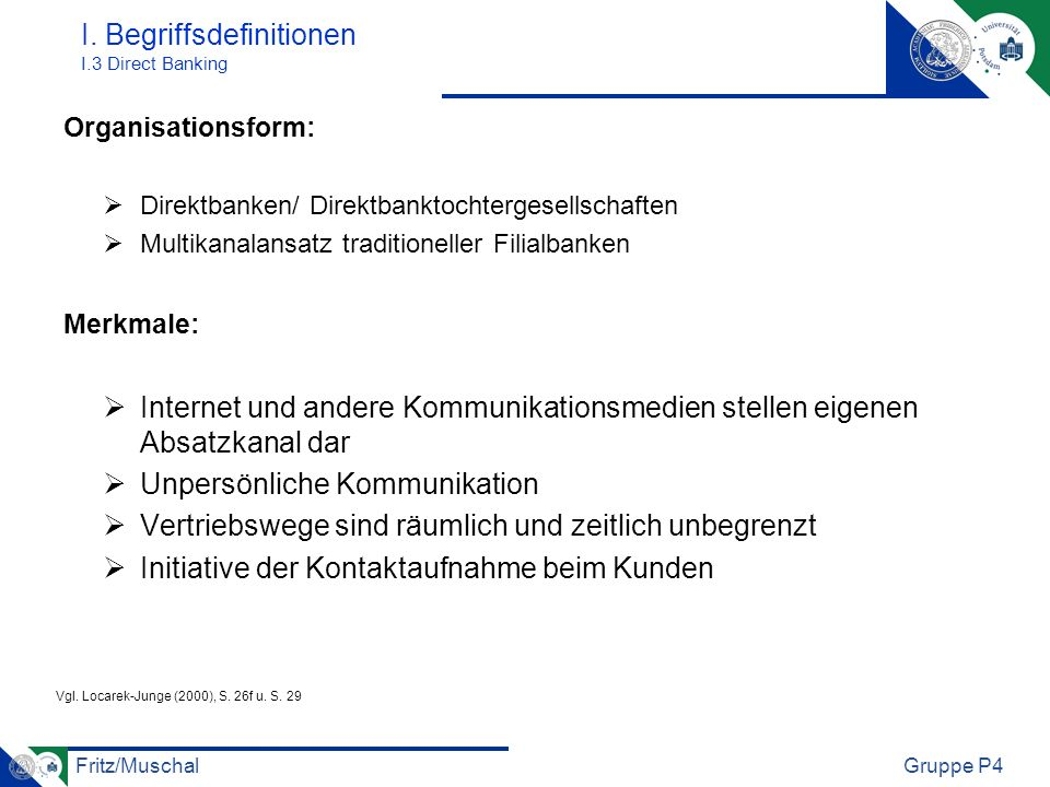 I. Begriffsdefinitionen I.3 Direct Banking