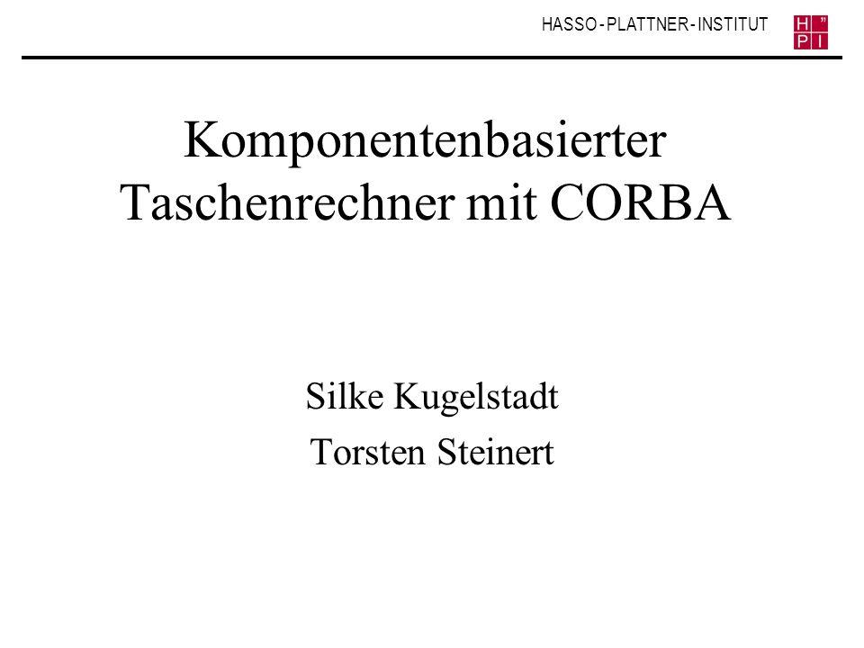 Komponentenbasierter Taschenrechner mit CORBA