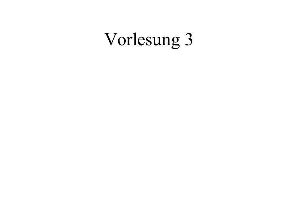 Vorlesung 3