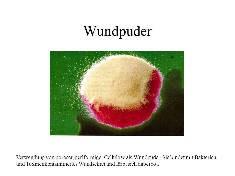 Wundpuder Verwendung von poröser, perlförmiger Cellulose als Wundpuder. Sie bindet mit Bakterien.