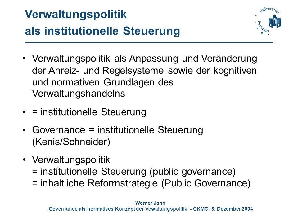 Verwaltungspolitik als institutionelle Steuerung