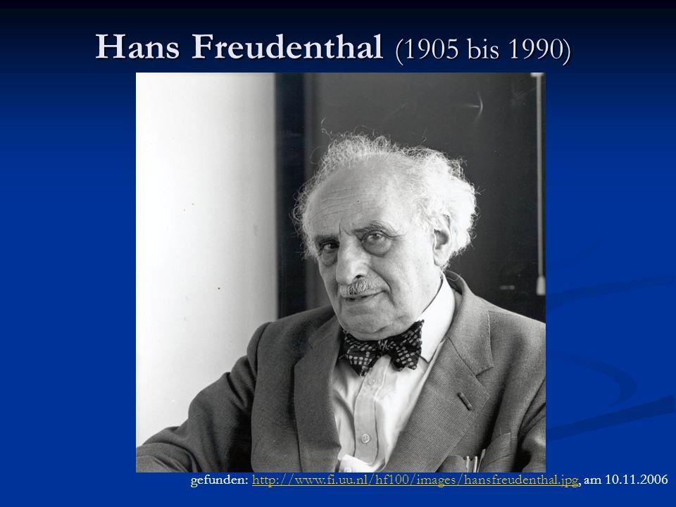 Hans Freudenthal (1905 bis 1990)