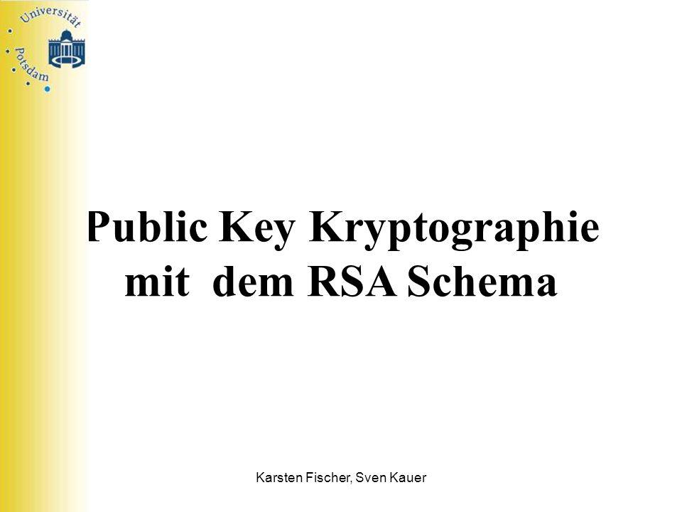 Public Key Kryptographie mit dem RSA Schema