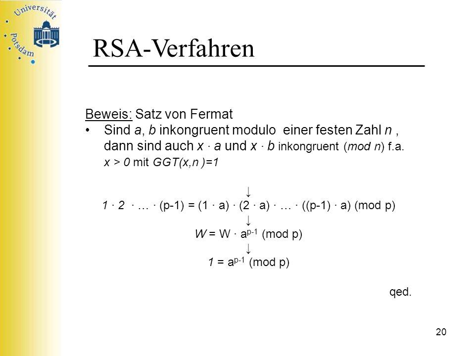 1 ∙ 2 ∙ … ∙ (p-1) = (1 ∙ a) ∙ (2 ∙ a) ∙ … ∙ ((p-1) ∙ a) (mod p)
