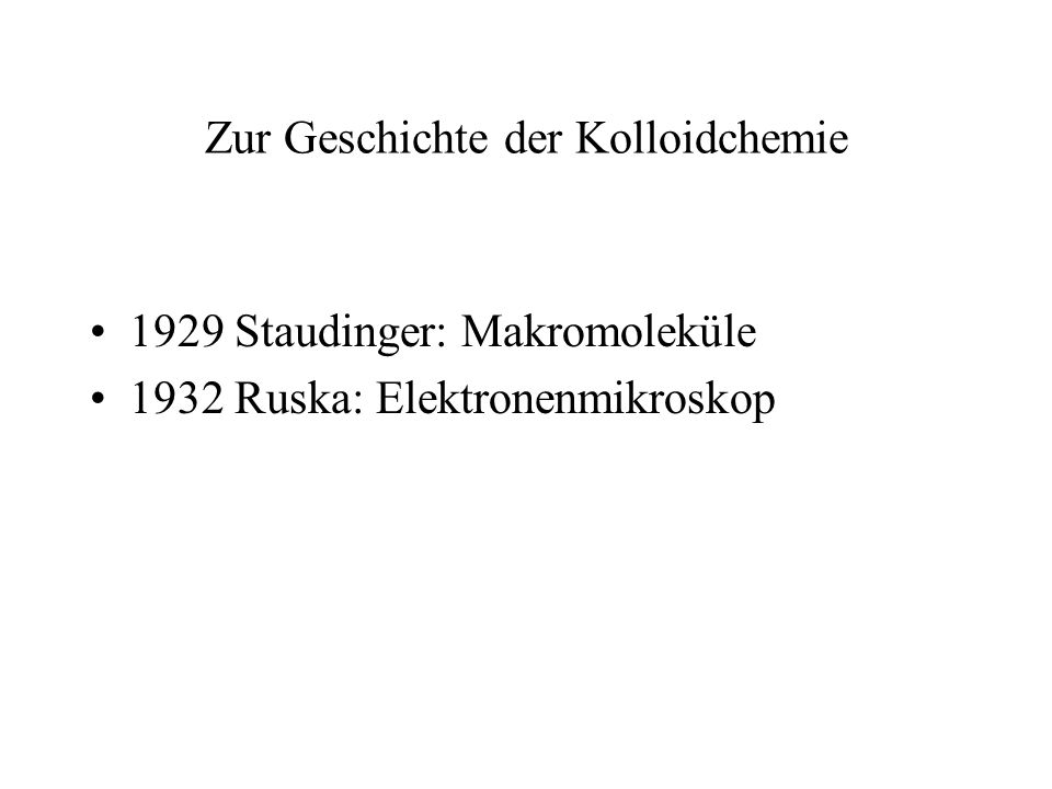 Zur Geschichte der Kolloidchemie