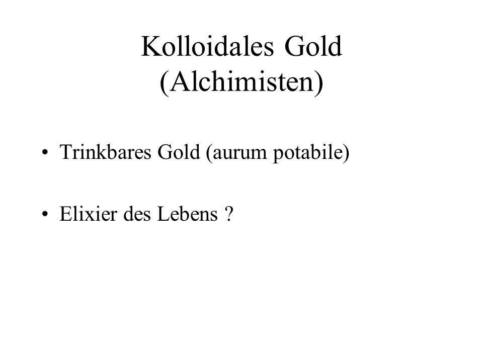 Kolloidales Gold (Alchimisten)