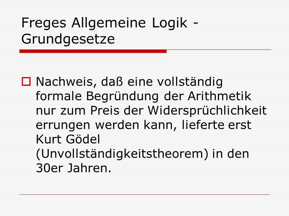 Freges Allgemeine Logik - Grundgesetze