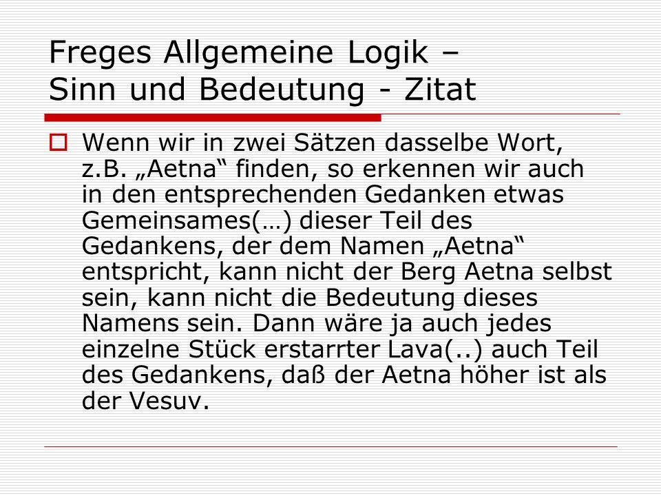 Freges Allgemeine Logik – Sinn und Bedeutung - Zitat