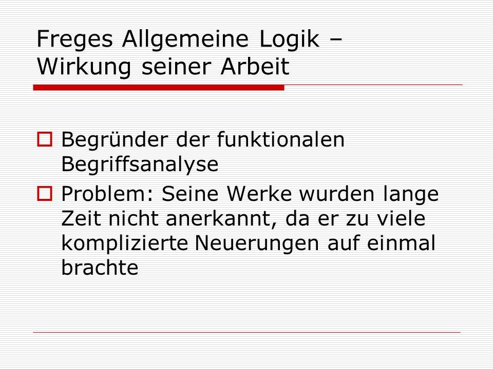 Freges Allgemeine Logik – Wirkung seiner Arbeit