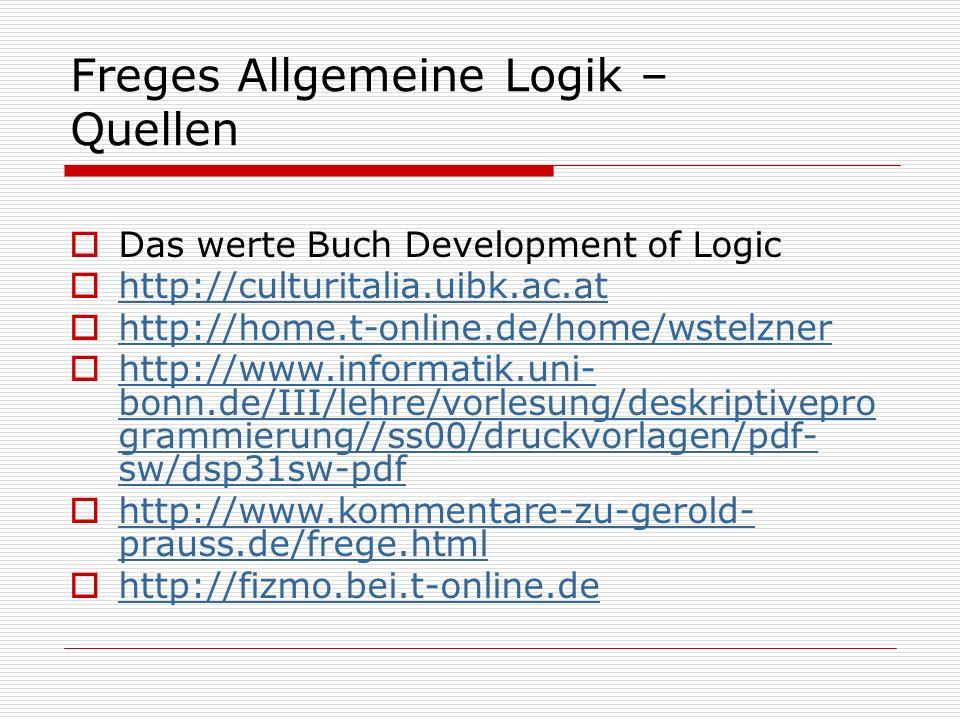 Freges Allgemeine Logik – Quellen