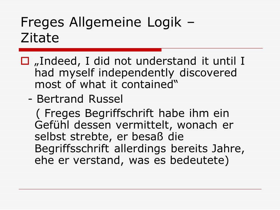 Freges Allgemeine Logik – Zitate