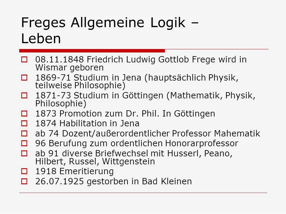 Freges Allgemeine Logik – Leben