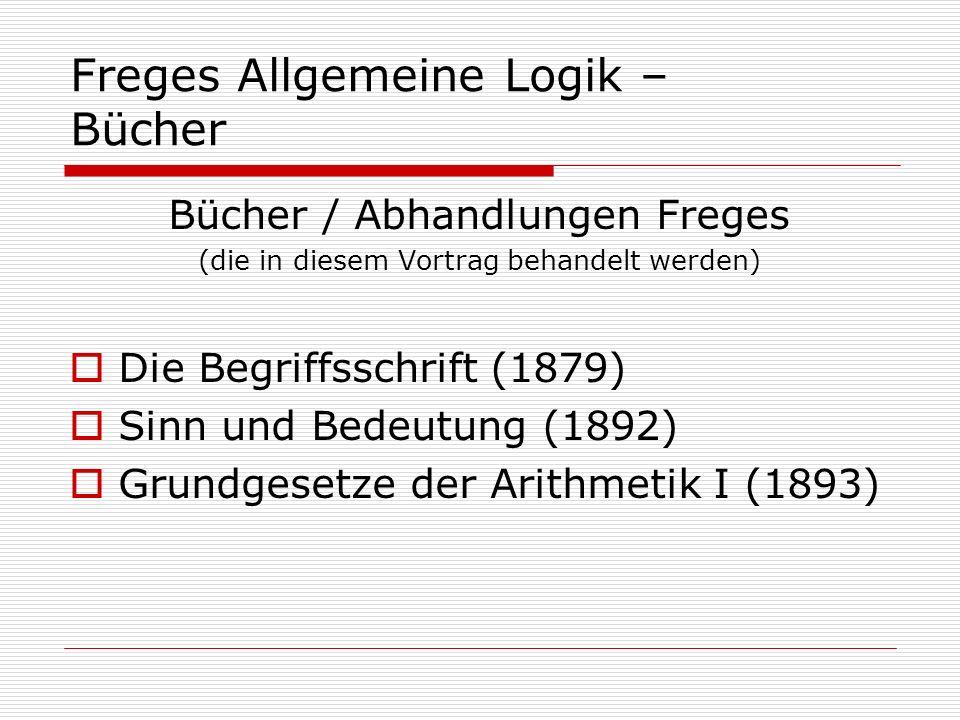 Freges Allgemeine Logik – Bücher
