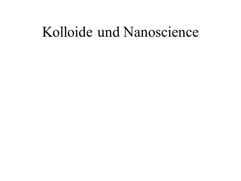 Kolloide und Nanoscience