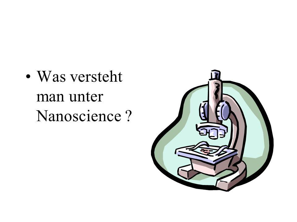 Was versteht man unter Nanoscience