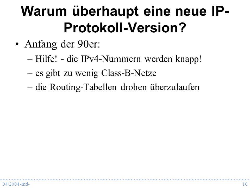 Warum überhaupt eine neue IP-Protokoll-Version