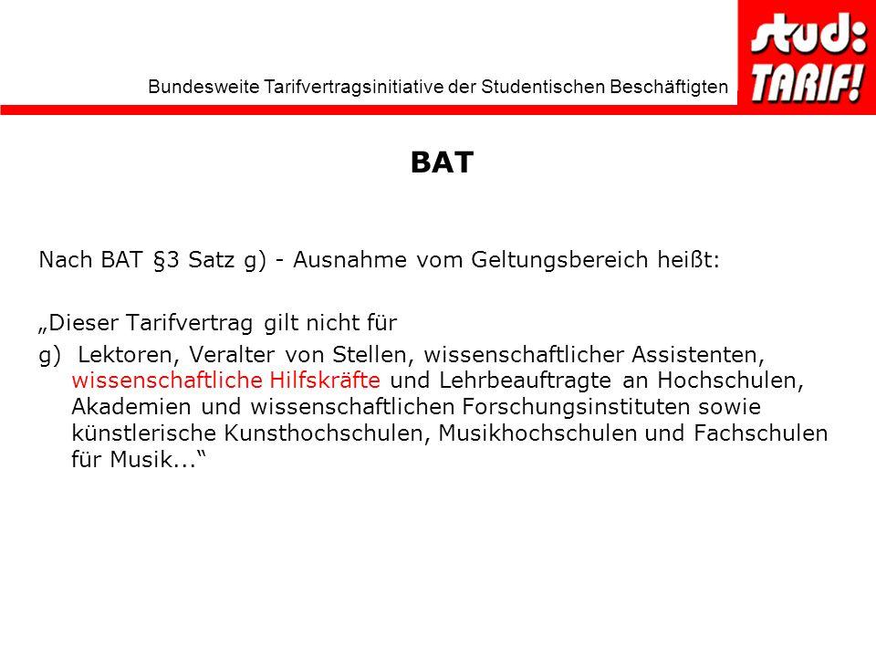 BAT Nach BAT §3 Satz g) - Ausnahme vom Geltungsbereich heißt: