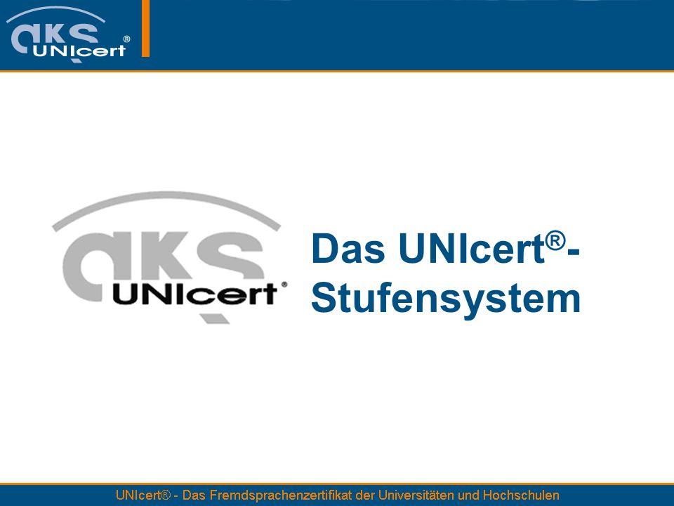 Das UNIcert®- Stufensystem