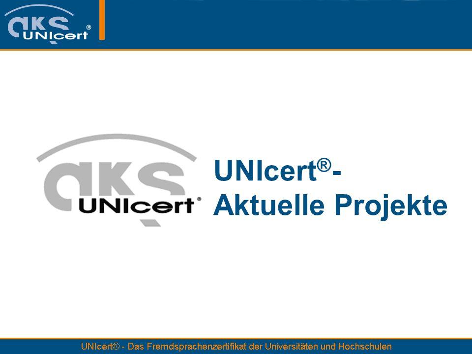 UNIcert®- Aktuelle Projekte