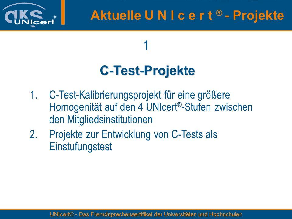 Aktuelle U N I c e r t ® - Projekte