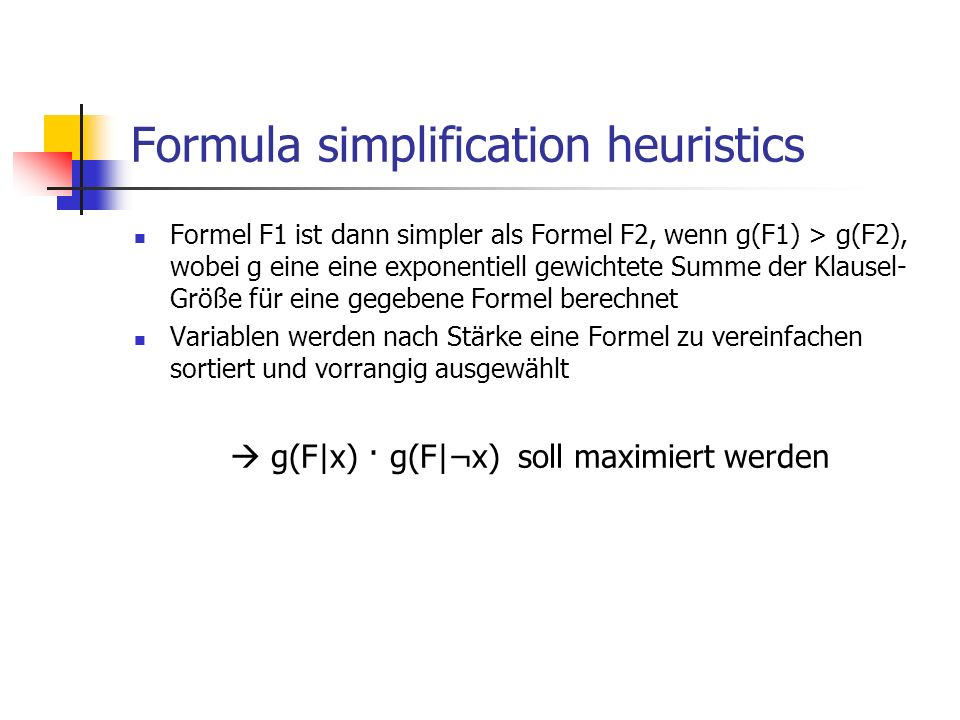 Formula simplification heuristics