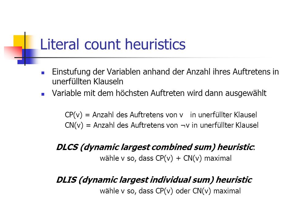 Literal count heuristics