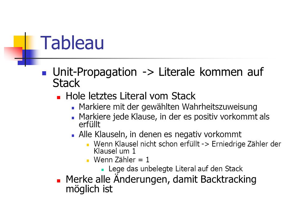 Tableau Unit-Propagation -> Literale kommen auf Stack